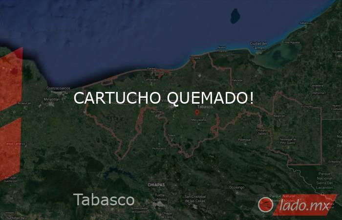 CARTUCHO QUEMADO!. Noticias en tiempo real
