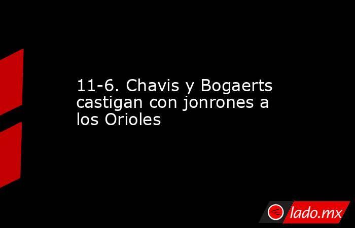 11-6. Chavis y Bogaerts castigan con jonrones a los Orioles. Noticias en tiempo real
