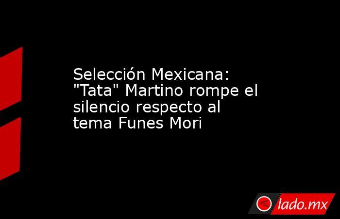 Selección Mexicana: