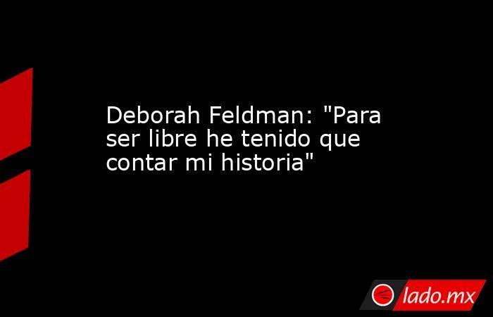 Deborah Feldman: